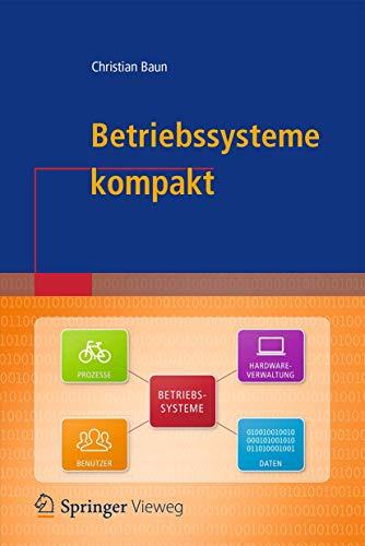 Betriebssysteme kompakt (IT kompakt)