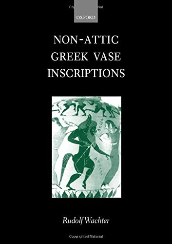 Non-Attic Greek Vase Inscriptions