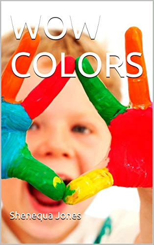 WOW COLORS (English Edition)