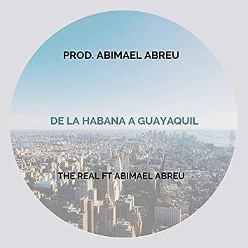 De la Habana a Guayaquil (feat. Abimael Abreu)