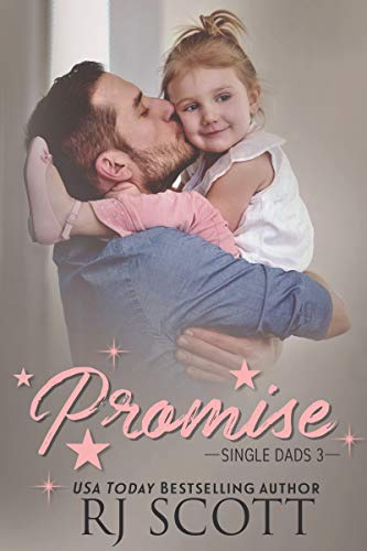 Promise (Single Dads Book 3) (English Edition)