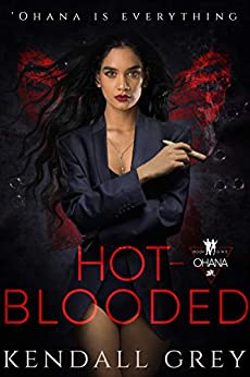 Hot-Blooded ('Ohana Book 1) by [Kendall Grey, Emma Rider, Renee Coffey, Jenn Sommersby Young]