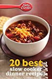 Betty Crocker 20 Best Slow Cooker Dinner Recipes (Betty Crocker eBook Minis)