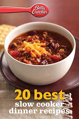 20 Best Slow Cooker Dinner Recipes (Betty Crocker eBook Minis)