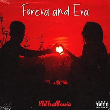 Foreva and Eva
