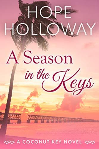A Season in the Keys (Coconut Key Book 3)
