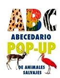 Abecedario Pop-Up de los animales salvajes (Infantil Y Juvenil)