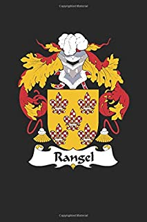 Rangel: Rangel Coat of Arms and Family Crest Notebook Journal (6 x 9 - 100 pages)