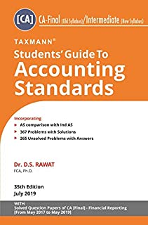 Students' Guide to Accounting Standards (CA-Final-Old Syllabus/CA-Intermediate - New Syllabus)(35th Edition July 2019)