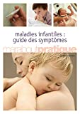 Guide des maladies infantiles