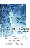 Trilogía Lobos de Dóen: Libros I-II-III