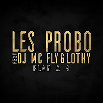 Plan à 4 (feat DJ McFly & Lothy)