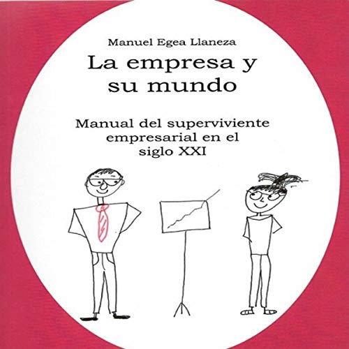 LA EMPRESA Y SU MUNDO [The Company and Its World] audiobook cover art