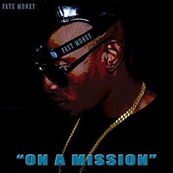 Fast Money on a Mission