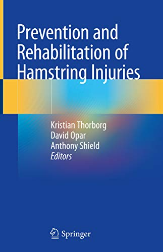 Prevention and Rehabilitation of Hamstring Injuries (English Edition)