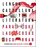 Lengua castellana y literatura 3º ESO LA PQLCO (Proyecto Para que las cosas ocurran)
