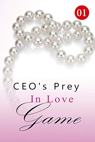 CEO's Prey In Love Game 1: An Encounter in the Elevator (English Edition)
