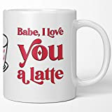 Anniversary Gifts For Women, Men - Cute, Fun, Funny, Sweet Tea Cup Coffee Mug Birthday Gift For Him, Her. Gifts For Husband, Wife, Boyfriend, Girlfriend. I Love You A Latte. What I Love About You.