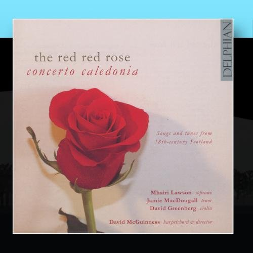 The Red Rose: Concerto Caledonia