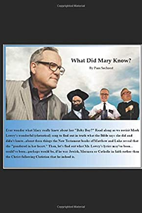 What Did Mary Know?