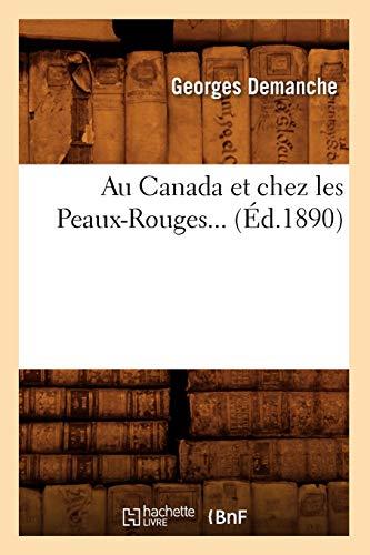 Au Canada et chez les Peaux-Rouges (Éd.1890) (Histoire)