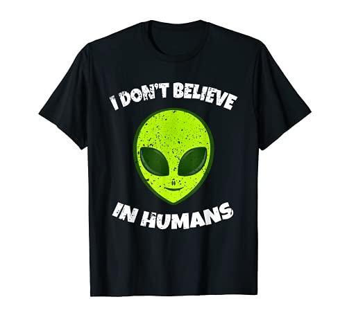 Green Alien I Don't Believe in Humans T-Shirt