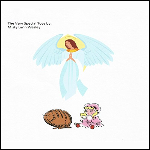 The Very Special Toys                   By:                                                                                                                                 Ms. Misty L. Wesley                               Narrated by:                                                                                                                                 Tina Marie Shuster                      Length: 21 mins     Not rated yet     Overall 0.0