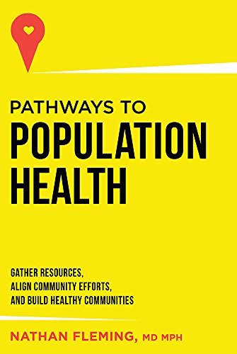 Price comparison product image Pathways To Population Health: Gather Resources,  Align Community Efforts