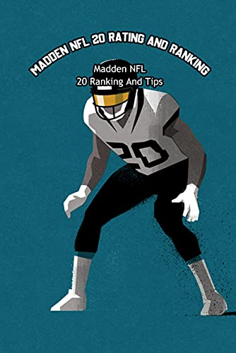 Madden NFL 20 Rating and Ranking: Madden NFL 20 Ranking And Tips: Malden NFL 20 (English Edition)