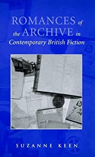 Romances of the Archive in Contemporary British Fiction