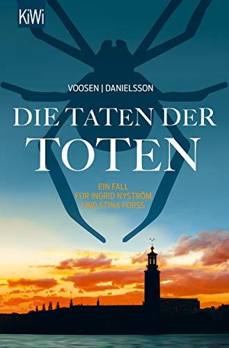 Die Taten der Toten: Ein Fall für Ingrid Nyström und Stina Forss (Die Kommissarinnen Nyström und Forss ermitteln 8)