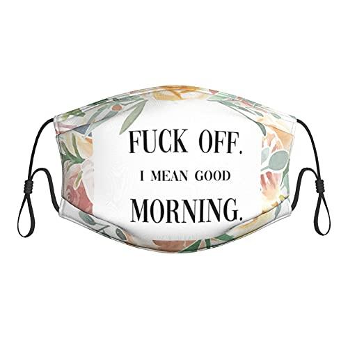Lesif Fuck Off I Mean Good Morning Face M-Ask - Máscara de tela reutilizable con filtros transpirable y ajustable para adultos y hombres