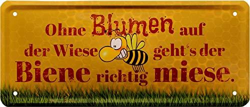 Ohne Blumen auf der Wiese gehts´s der Biene 28x12 Deko Blechschild 1829