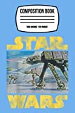 Composition Notebook: Star Wars Vintage Imperial At-at Battle Of Hoth 120 Wide Lined Pages - 6' x 9' - Planner, Journal, College Ruled Notebook, Diary for Women, Men, Teens, and Children