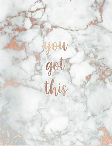 You Got This: Inspirational Quote Notebook - White Marble with Pink and Rose Gold Inlay | Cute gift for Women and Girls | 8.5 x 11 - 150 College-ruled ... - Journal, Notebook, Diary, Composition Book)