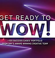 Get Ready to WOW!: +100 Success Cases' Portfolio from Srp's Award-Winning Creative Team