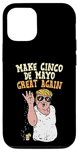 iPhone 12/12 Pro Make Cinco De Mayo Great Again Trump Salt Meme Tequila Case