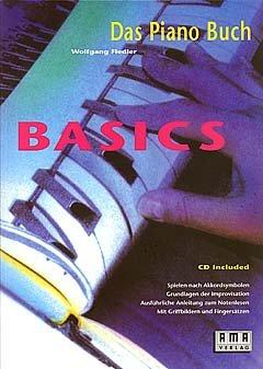 BASICS - DAS PIANO BUCH - arrangiert für Klavier - mit CD [Noten / Sheetmusic] Komponist: FIEDLER WOLFGANG