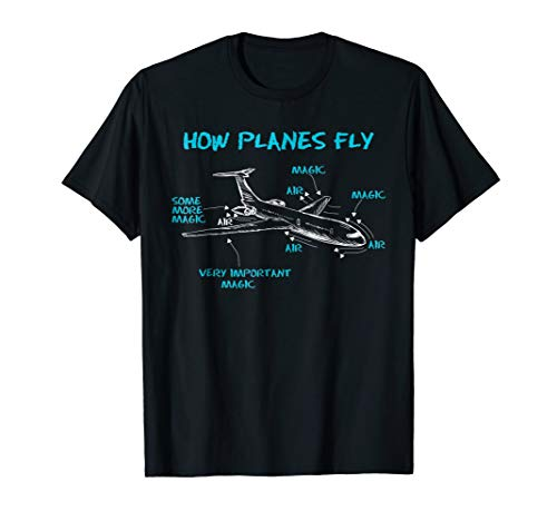 How Planes Fly Funny Aerospace Engineering T-Shirt