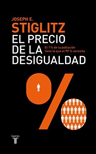 El precio de la desigualdad: El 1 % de población tiene lo que el 99 % necesita