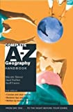 Complete A-z Geography Handbook