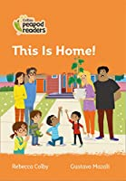 Level 4 – This Is Home! (Collins Peapod Readers)