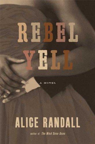 Image of Rebel Yell: A Novel