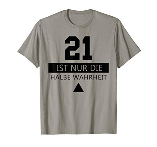 21 Halbe Wahrheit Weihnachts Geschenk Geek Nerd Shirt Witzig T-Shirt
