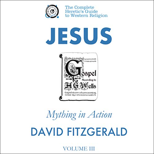 Jesus: Mything in Action, Vol. III audiobook cover art