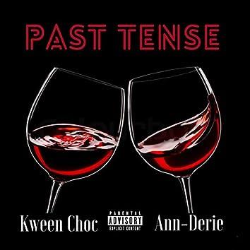 Past Tense (feat. Ann-Derie)
