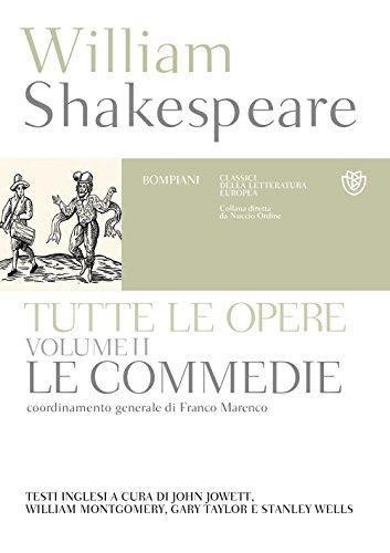 Tutte le opere. Testo inglese a fronte. Commedie (Vol. 2)