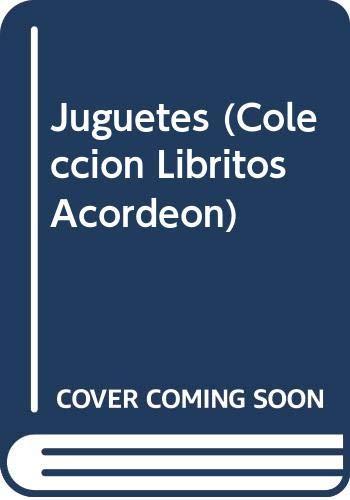 Juguetes (Coleccion Libritos Acordeon)
