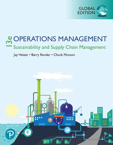 Compare Textbook Prices for Operations Management: Sustainability and Supply Chain Management 13 Edition ISBN 9781292295039 by Heizer, Jay,Render, Barry,Munson, Chuck