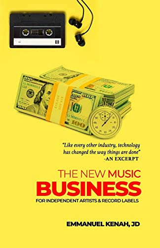 The New Music Business For Independent Artists and Record Labels (Street Law)